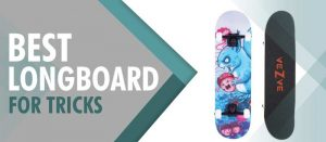 best longboard for tricks and freestyle