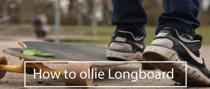 how to ollie longboard skateboard