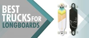 best-trucks-for-longboards