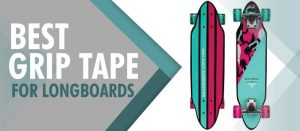 best grip tape for longboard