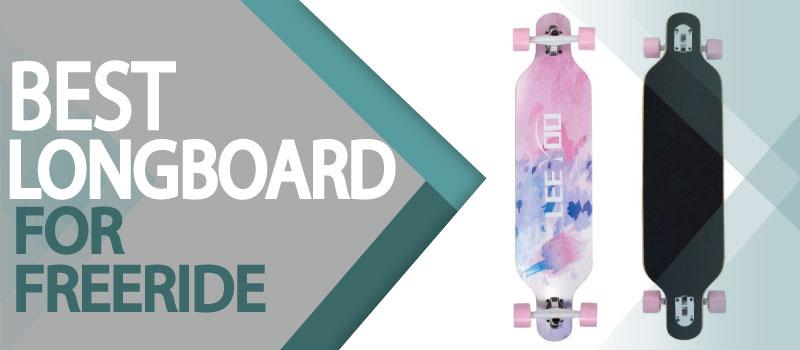 Best Longboards for Freeride of 2021