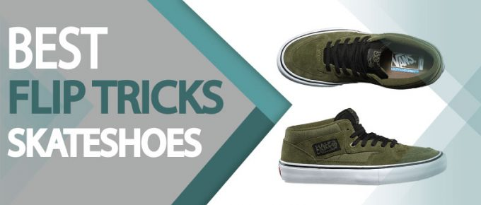 best skate shoes for flip tricks