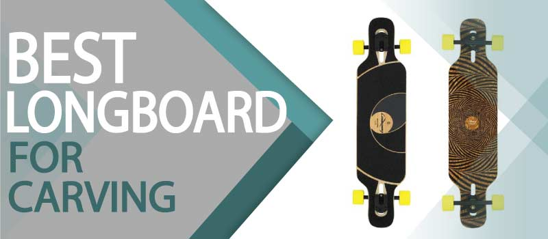 Best Carving Longboards of 2021 by Longboard Pro